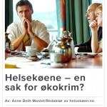 Helsekøene - en sak for økokrim? Faksimile fra VG 18.04.13