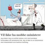 Norge har en politisk ledelse, med statsminister og helseminister spesielt, som mobber ærlige arbeidsfolk, skriver Trygve Kase. Faksimile VG 07.07.2013