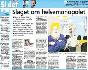 VG Kronikk: Slaget om helsemonopolet (Faksimile fra VG 20.10.14)