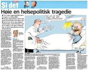 Høie en helsepolitisk tragedie. Kronikk i VG 11.10.2015 (Faksimile)