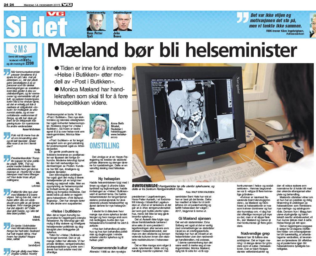 Kronikk i VG 14.12.15: Næringsminister Monica Mæland bør bli helseminister