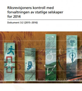 Riksrevisjonens kontroll med forvaltningen av statlige selskaper for 2014